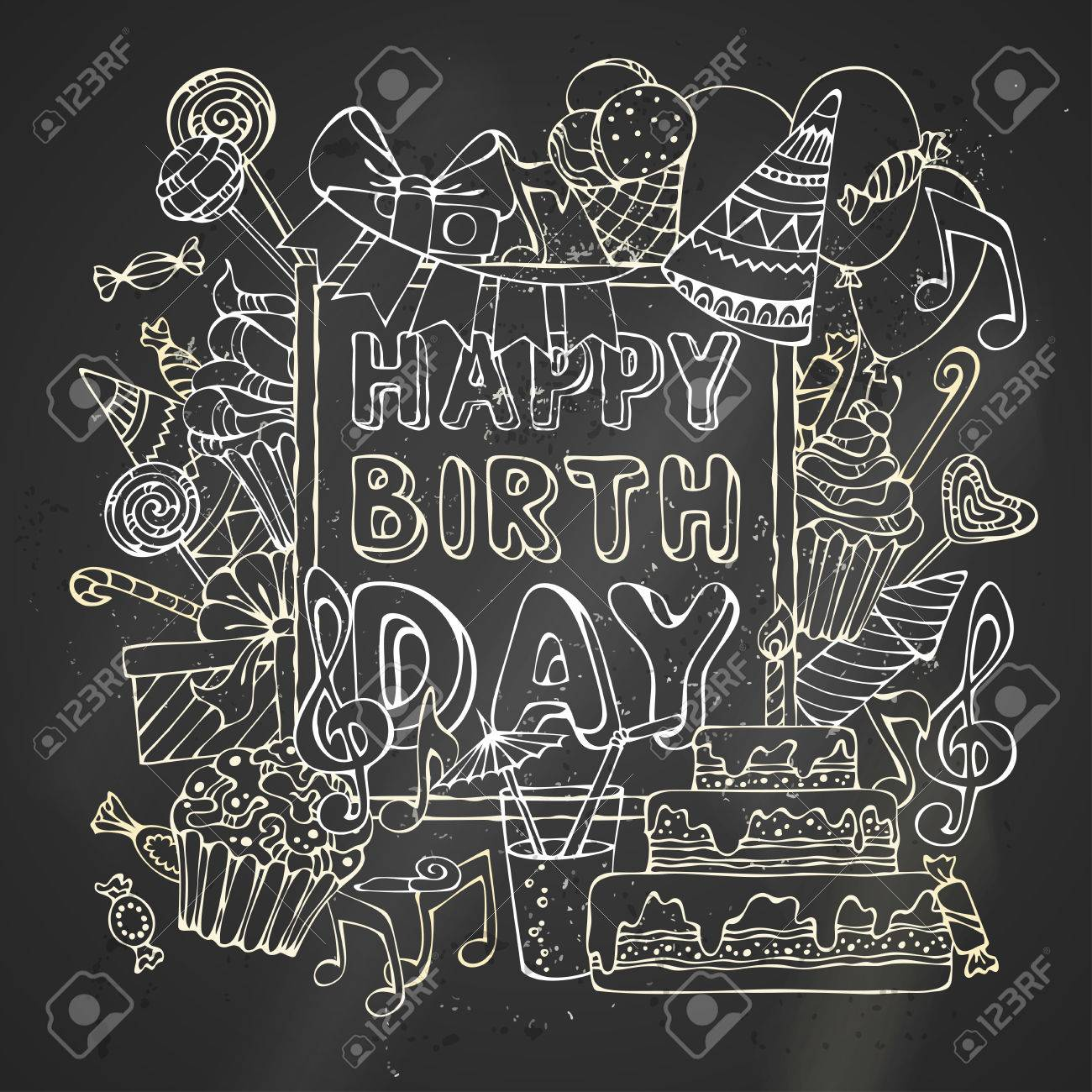 Chalk Happy Birthday Card Hand Drawn Outline Sweets Party Blowouts Hats Gift Boxes And Bows Garlands Balloons Music Notes