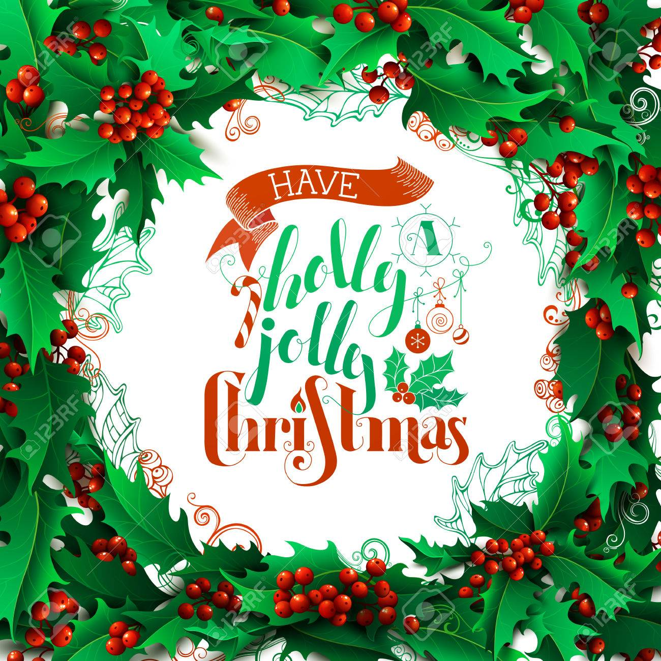 Holly Jolly Christmas.Have A Holly Jolly Christmas Merry Christmas Holly Berries Background