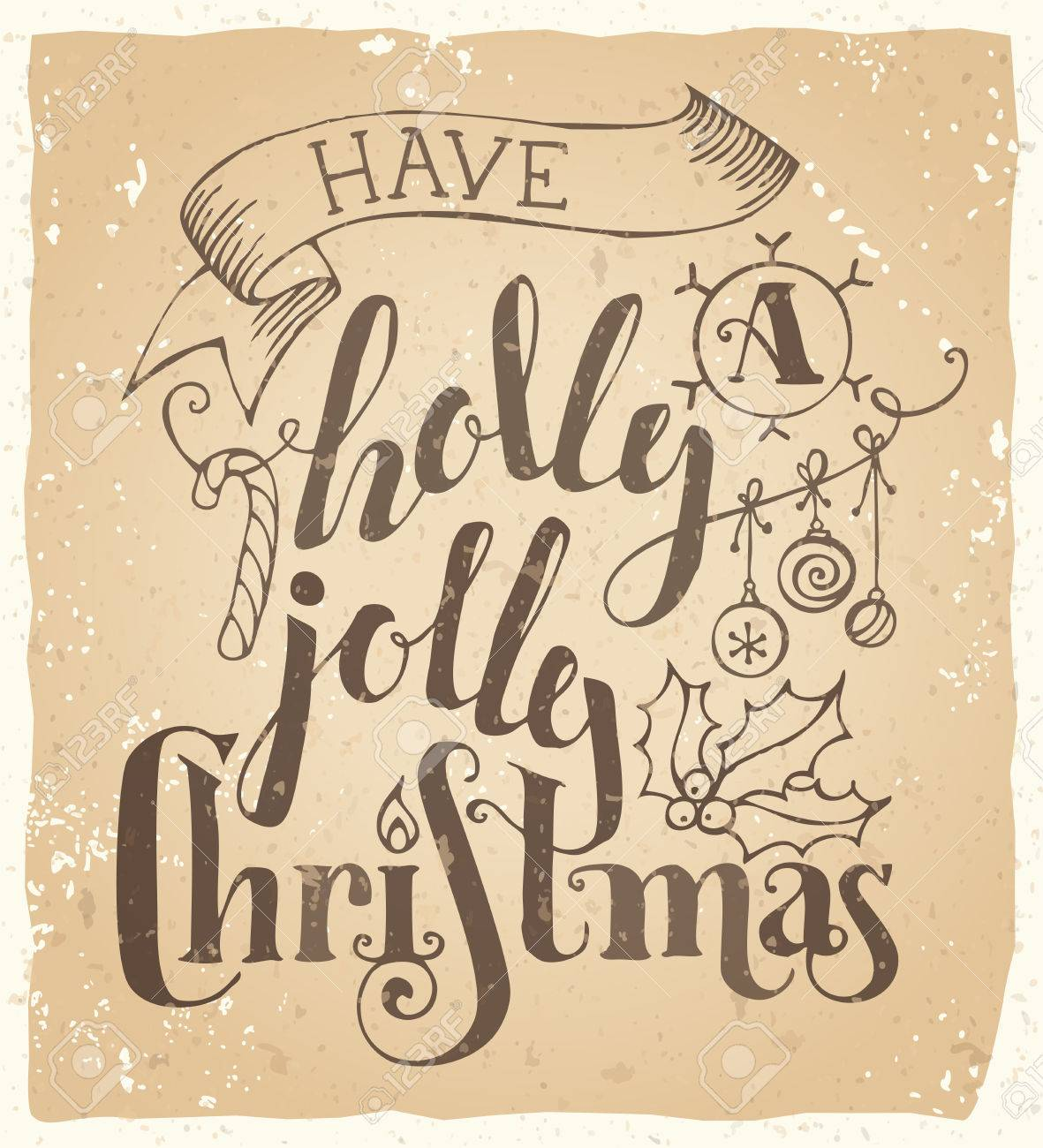 Vintage Merry Christmas.Have A Holly Jolly Christmas Vintage Merry Christmas Lettering