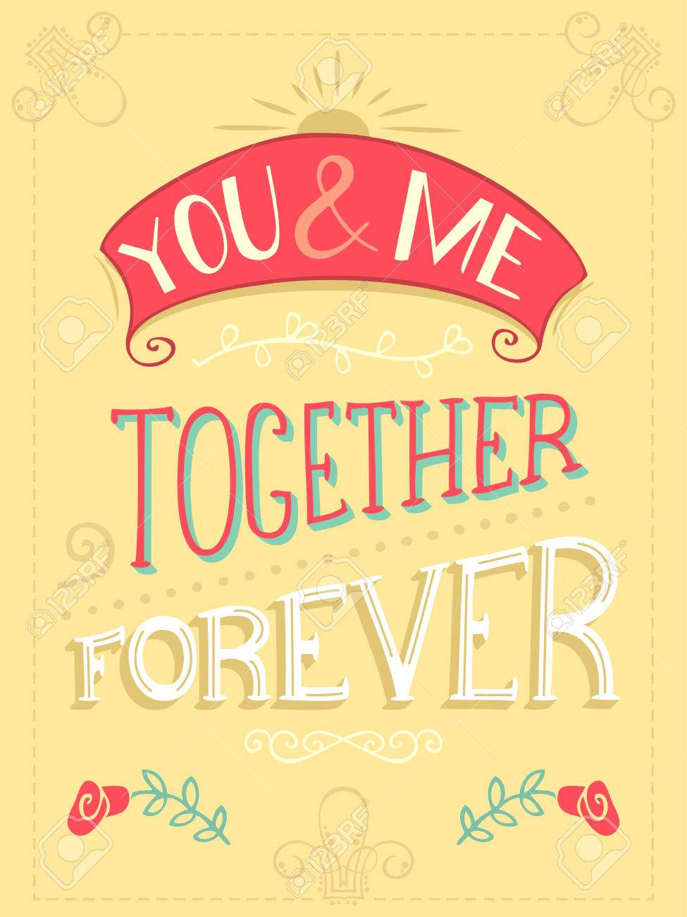Romantic Quote Vintage Coloured Hand Lettering Can Be Used As A Poster For Valentines Day And Wedding Or Print On T Shirts Bags