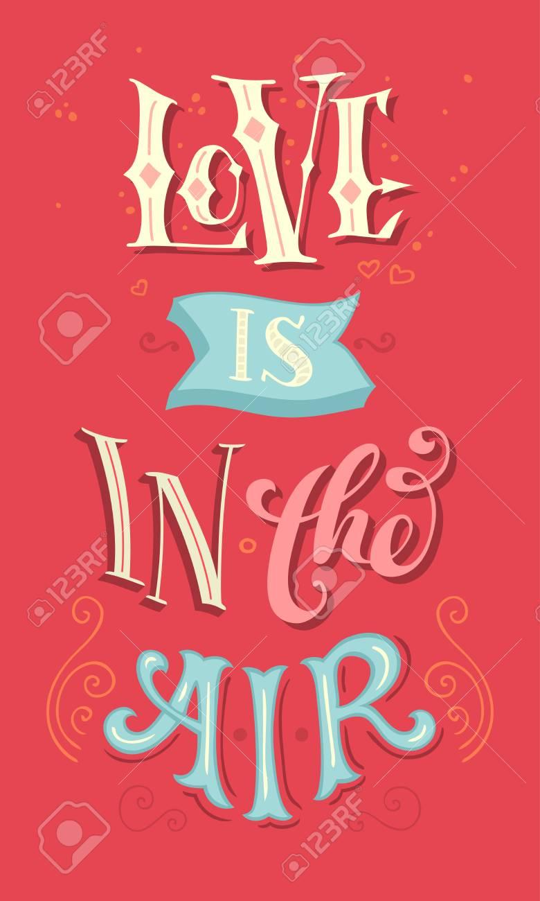 Liebe Ist In Der Luft Romantisches Zitat Vintage Farbige