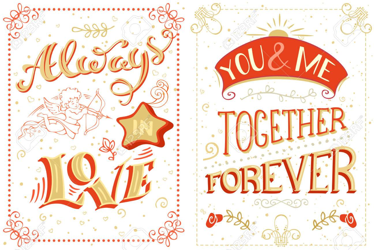 Always in love. You and me. Together forever. Set of quotes...