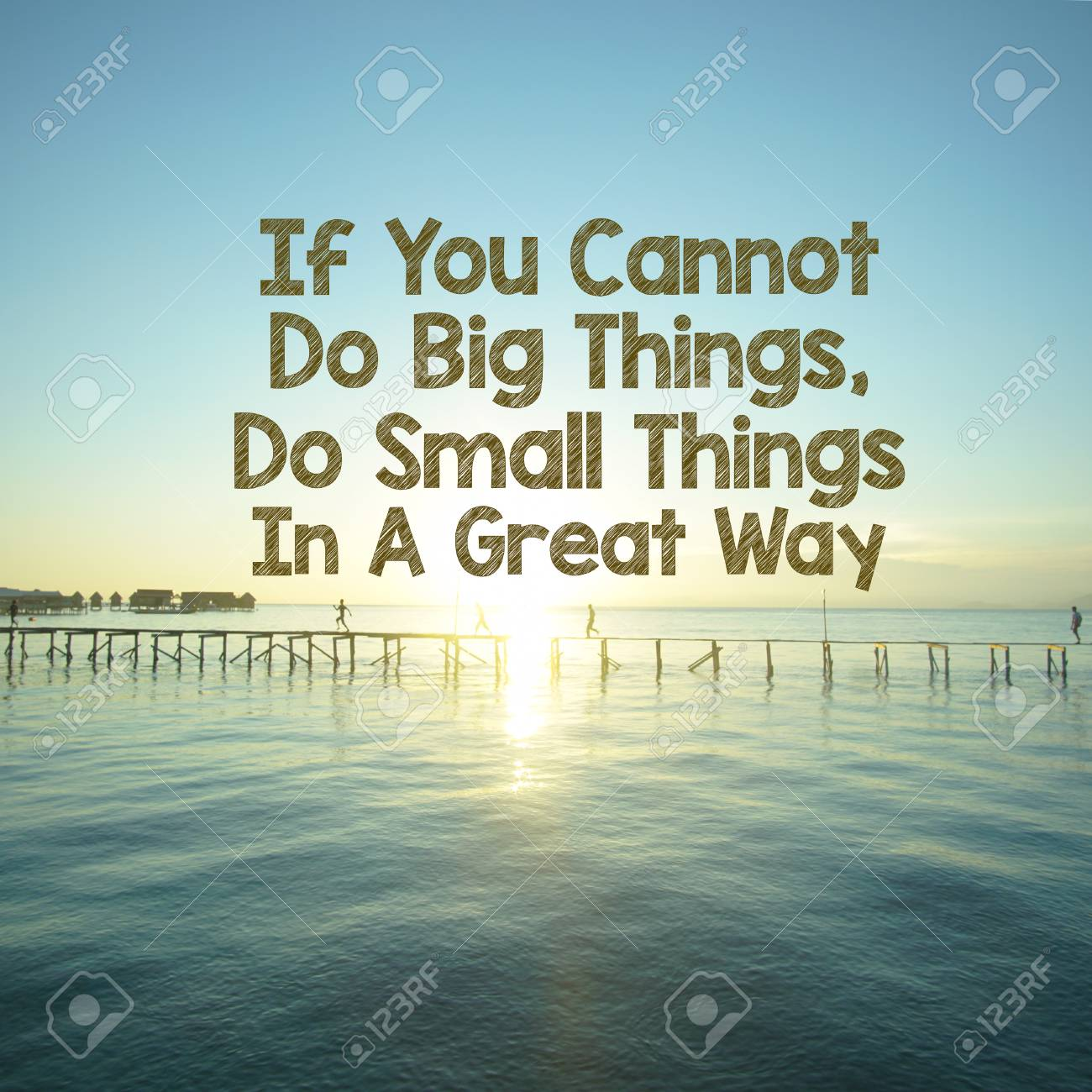Inspirational Motivation Quote If You Cannot Do Big Things Stock