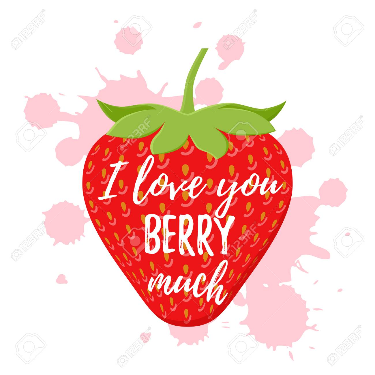 I love you berry much, cute pun with strawberry. Vector. Love quote design