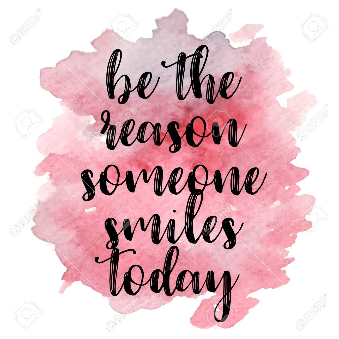 Quote Be The Reason Someone Smiles Today Vector Illustration