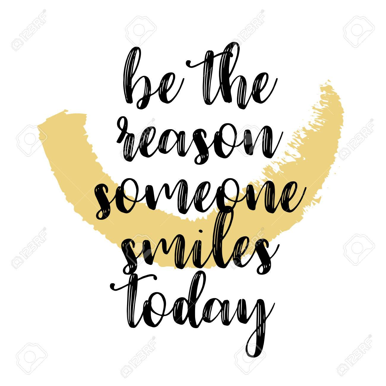 Be The Reason Someone Smiles Today Quote Vector Illustration Royalty