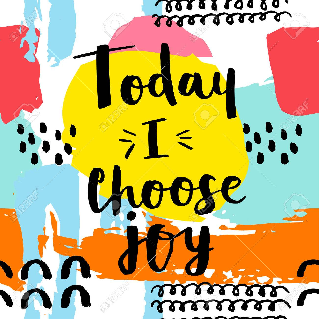 Today i choose joy card. Hand drawing ink lettering vector art, modern brush calligraphy poster. Abstract pattern in Memphis style. Retro design style with ink texture. - 61021332