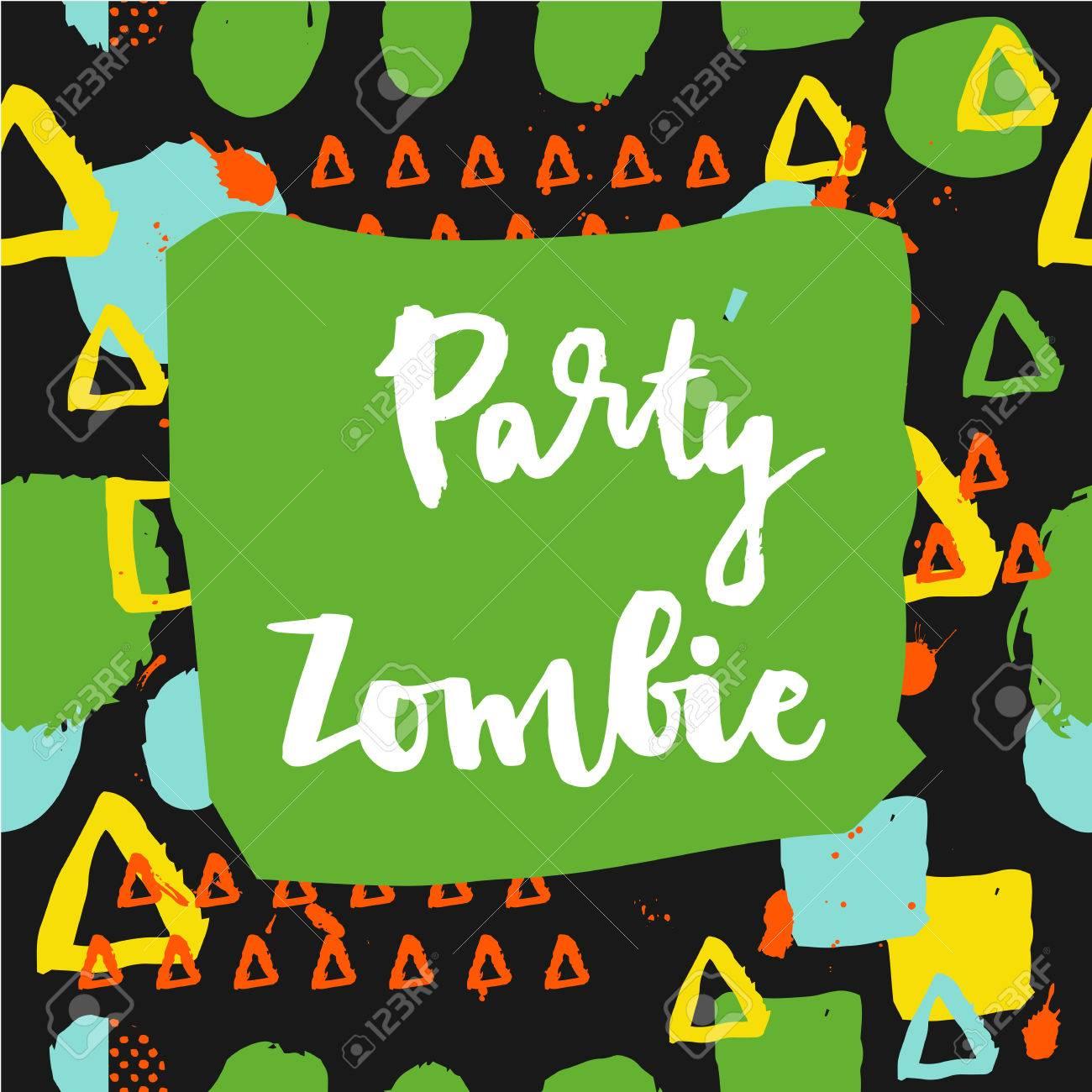 Party Zombie Citations De Lettrage Halloween Dessin à La Main De L Encre Art Vecteur Affiche De Calligraphie Moderne à La Brosse Dans Les Années 80