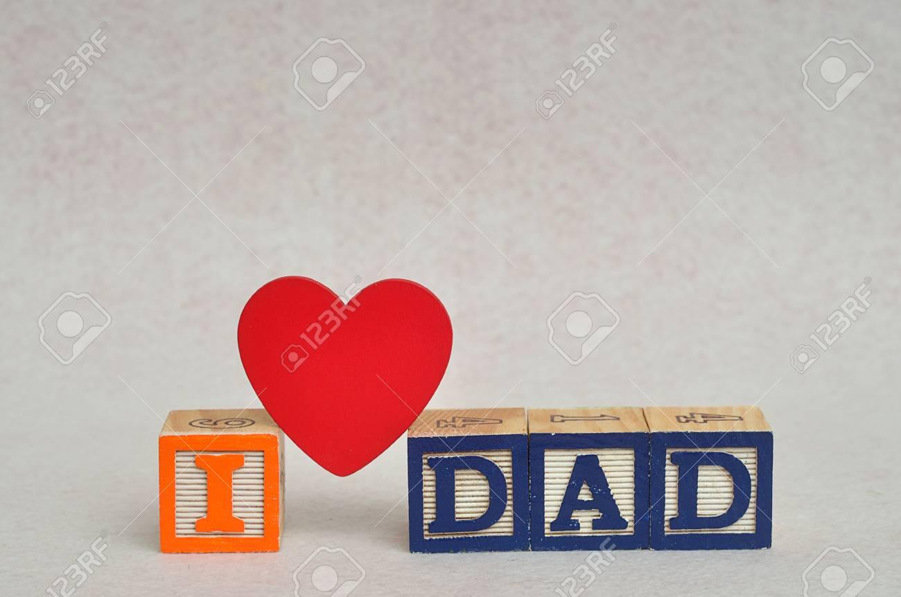 Immagini Stock Amo Papà Scritto Con Blocchi Alfabeto Colorato E Un