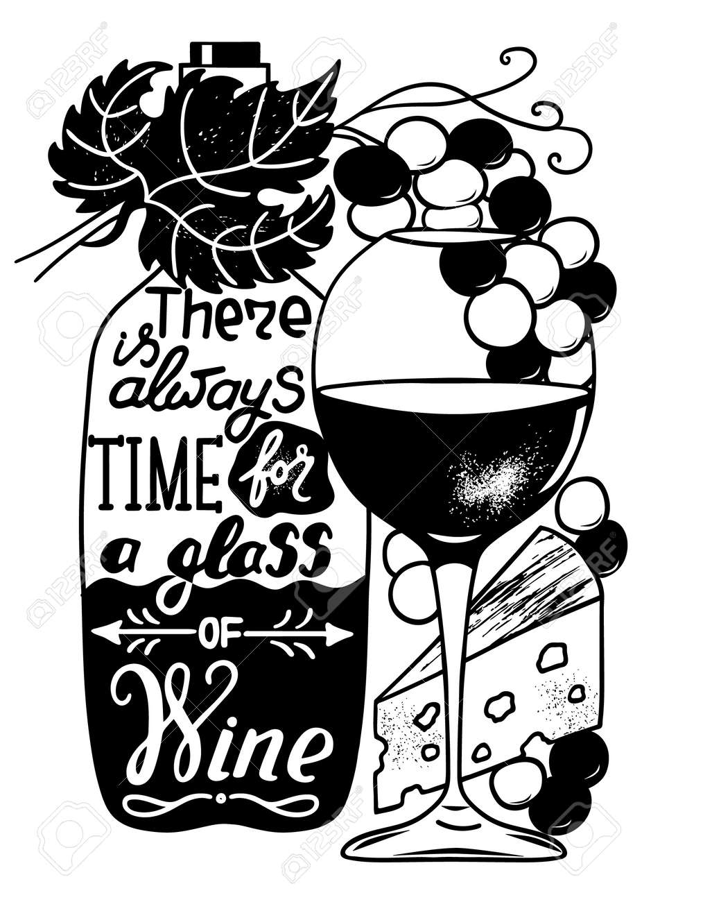There is always time for a glass of wine. Funny saying for posters, cafe and bar, t-shirt design. Brush calligraphy. Hand illustration of bottle, glass and lettering. Vector design - 163390165