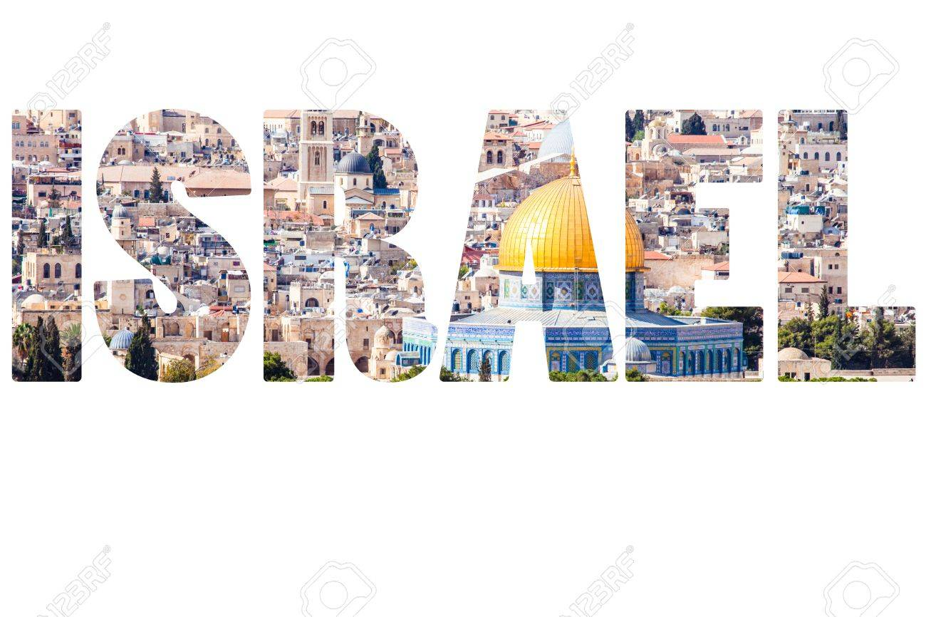 Word Israel Over National Symbols Stock Photo Picture And Royalty