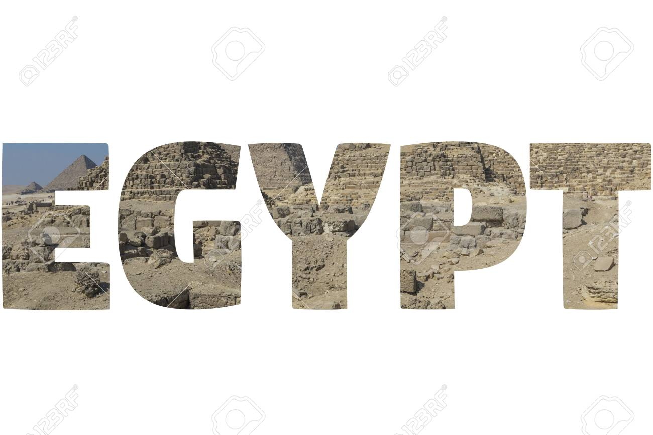 Word Egypt Over Symbolic Places Stock Photo Picture And Royalty