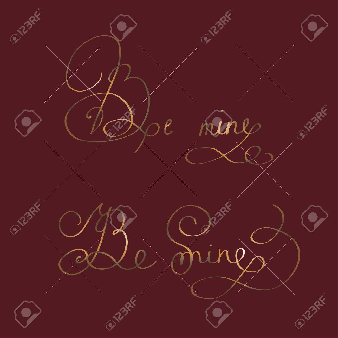 Be Mine - Two Original Hand Lettering - Handmade Calligraphy ...