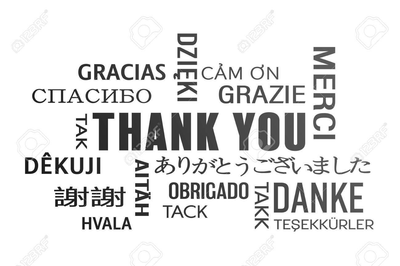 Word Cloud Thank You In Different Languages Black Stock Photo Picture And Royalty Free Image Image 144199203