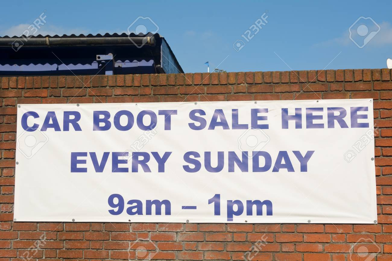 Car Boot Sale Here Every Sunday Sign Stock Photo Picture And