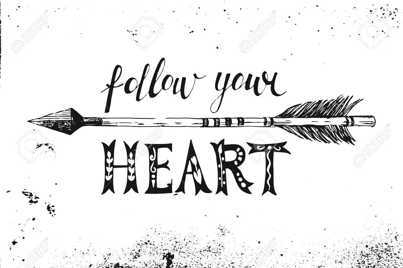 Follow your heart. Hand drawn black and white lettering - 48490986