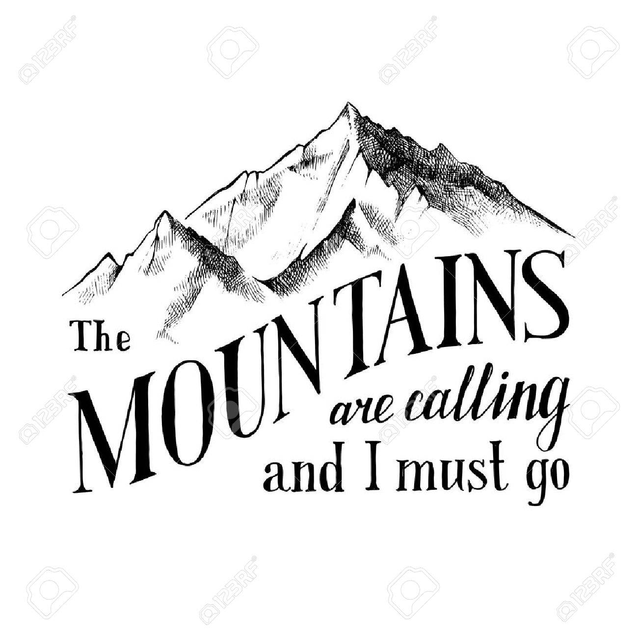 Hand drawn emblem - the mountains are calling and I must go - 64111370