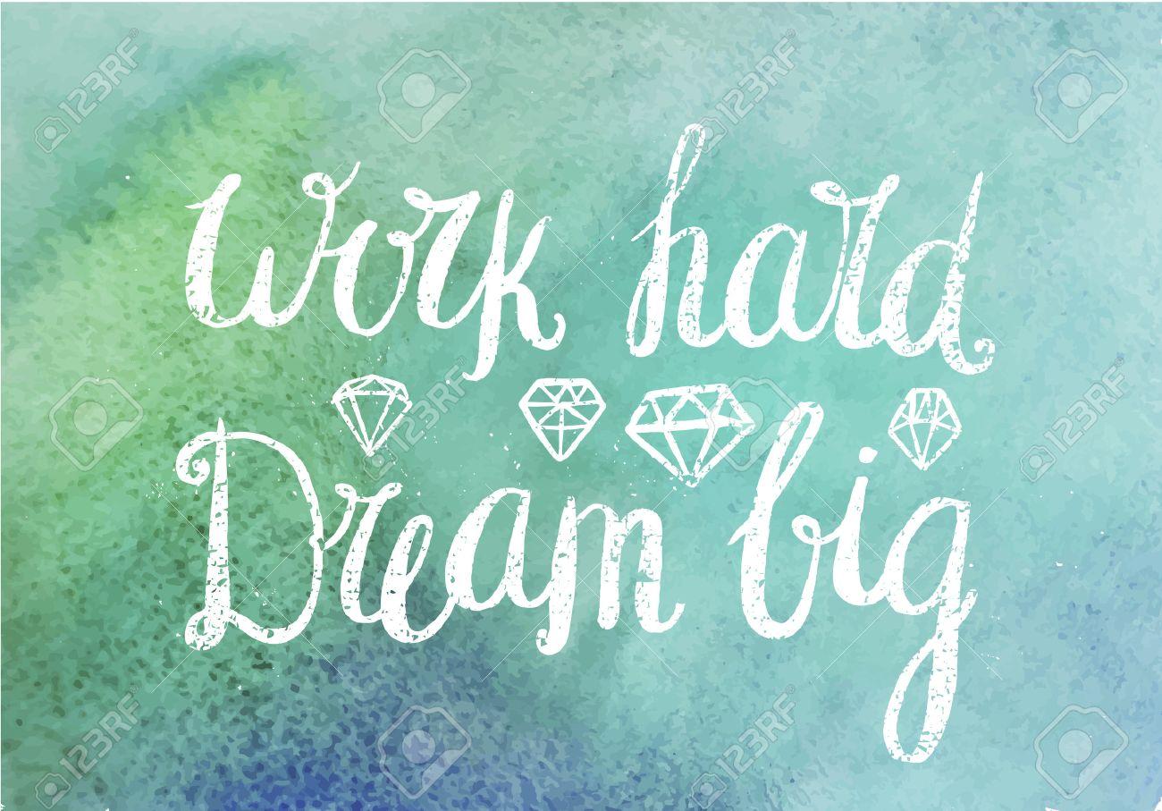 Vector Motivating Inspirational Quote Work Hard Dream Big