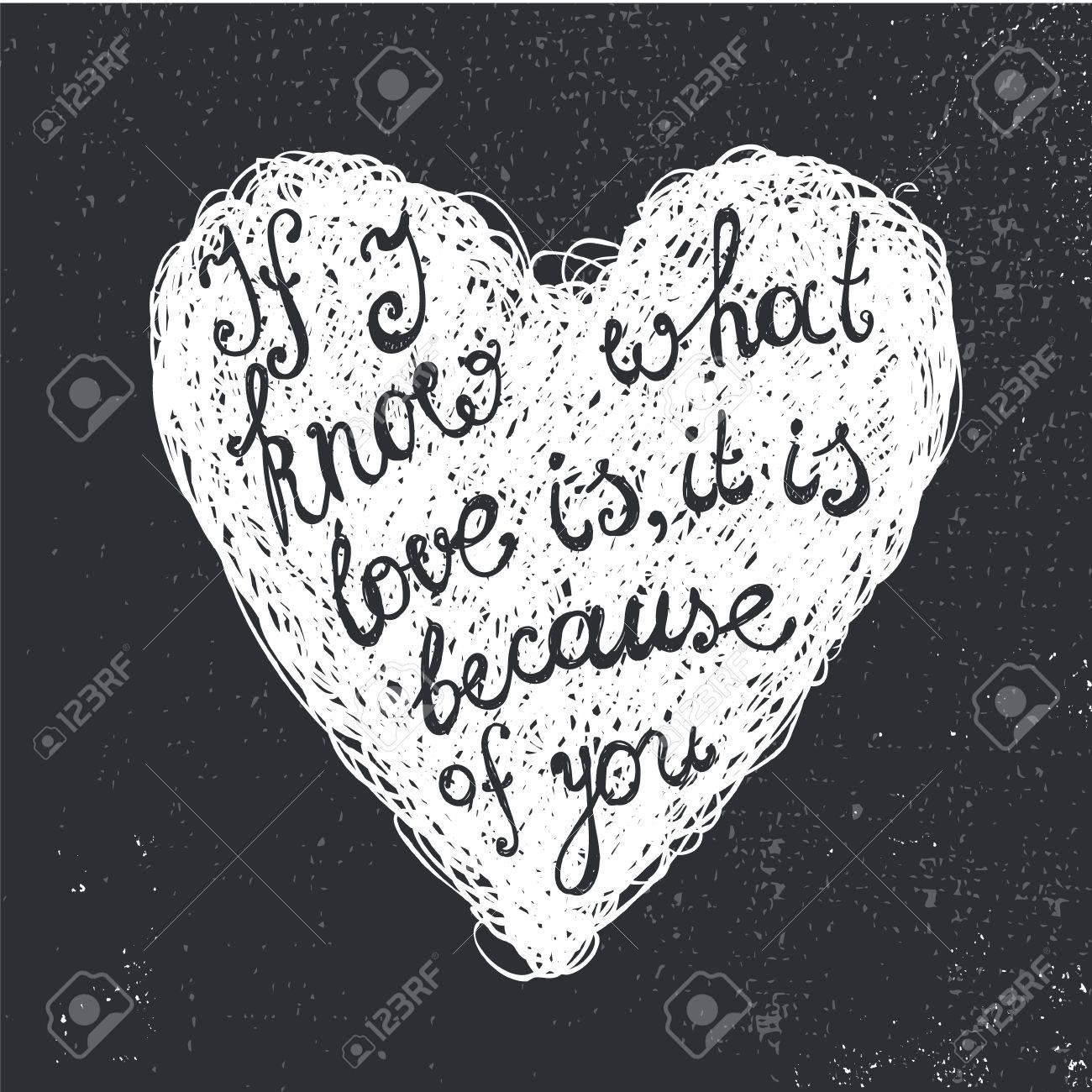 Vector Amour Noir Et Blanc Citation La Phrase Sur Le Coeur De Griffonnage Dessiné à La Main Si Je Sais Ce Quest Lamour Il Est à Cause De Vous