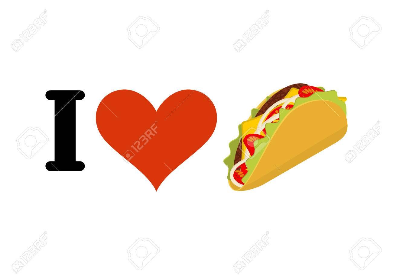Me Encanta Taco. Corazón Y Comida Tradicional Mexicana. Chips De ...