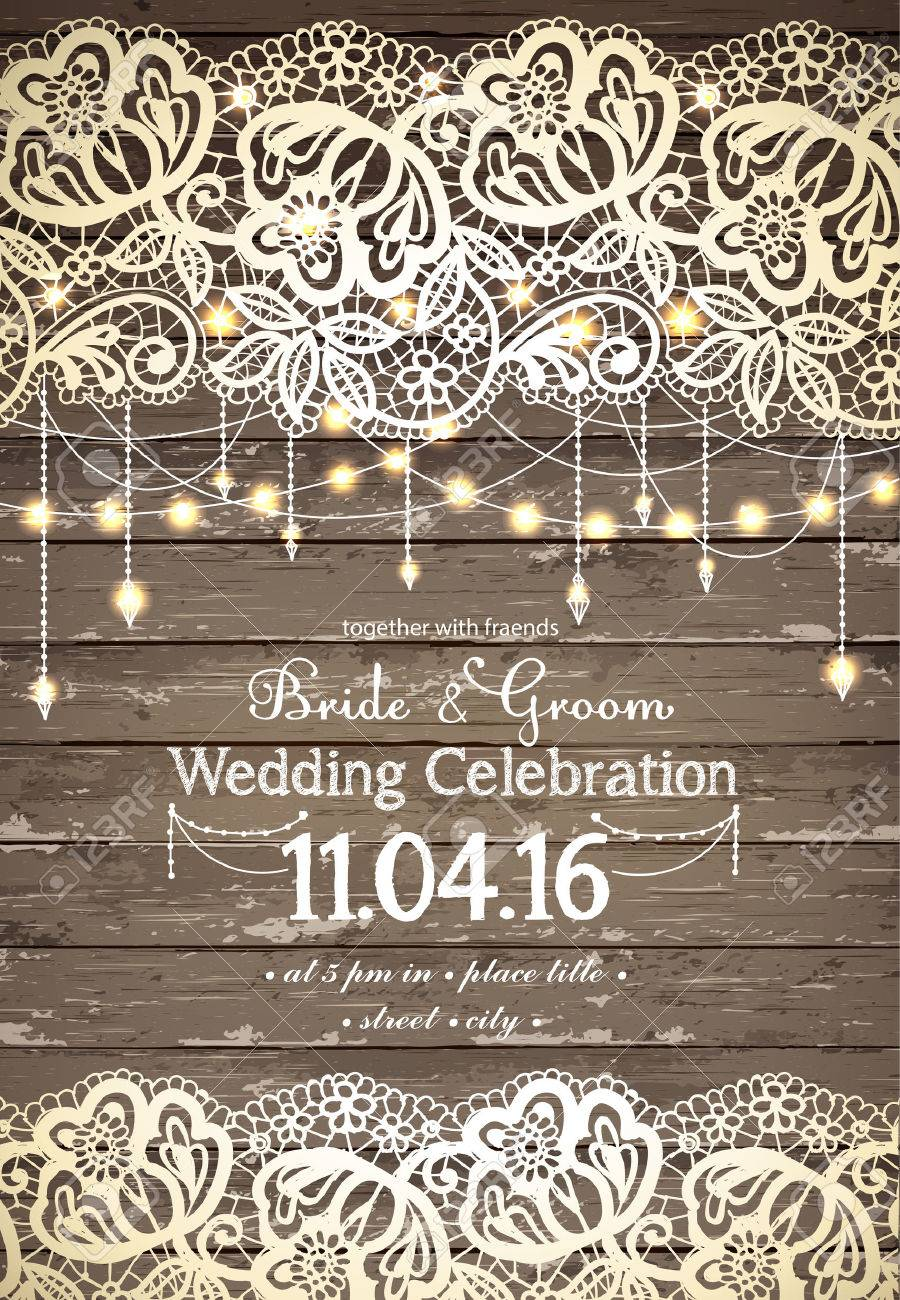 Wedding invitation card. Beautiful lace with decorative lights for party. Vintage wooden background. Inspiration card for wedding, date, birthday, tea or garden party Stock Vector - 54192157