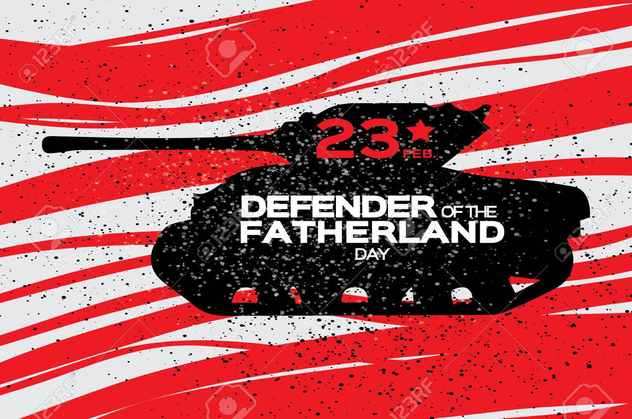 Military Tank Happy Defender Of The Fatherland Day 23 February