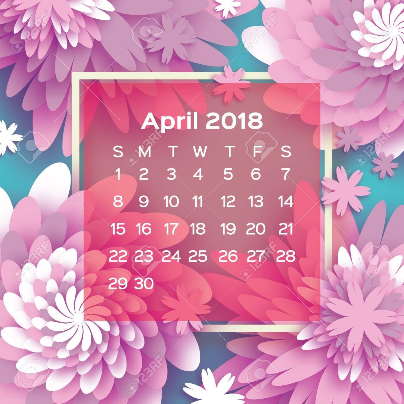0e310946e548 Calendar 2018 year. Pink April. Origami flower. Paper cut style. Week starts