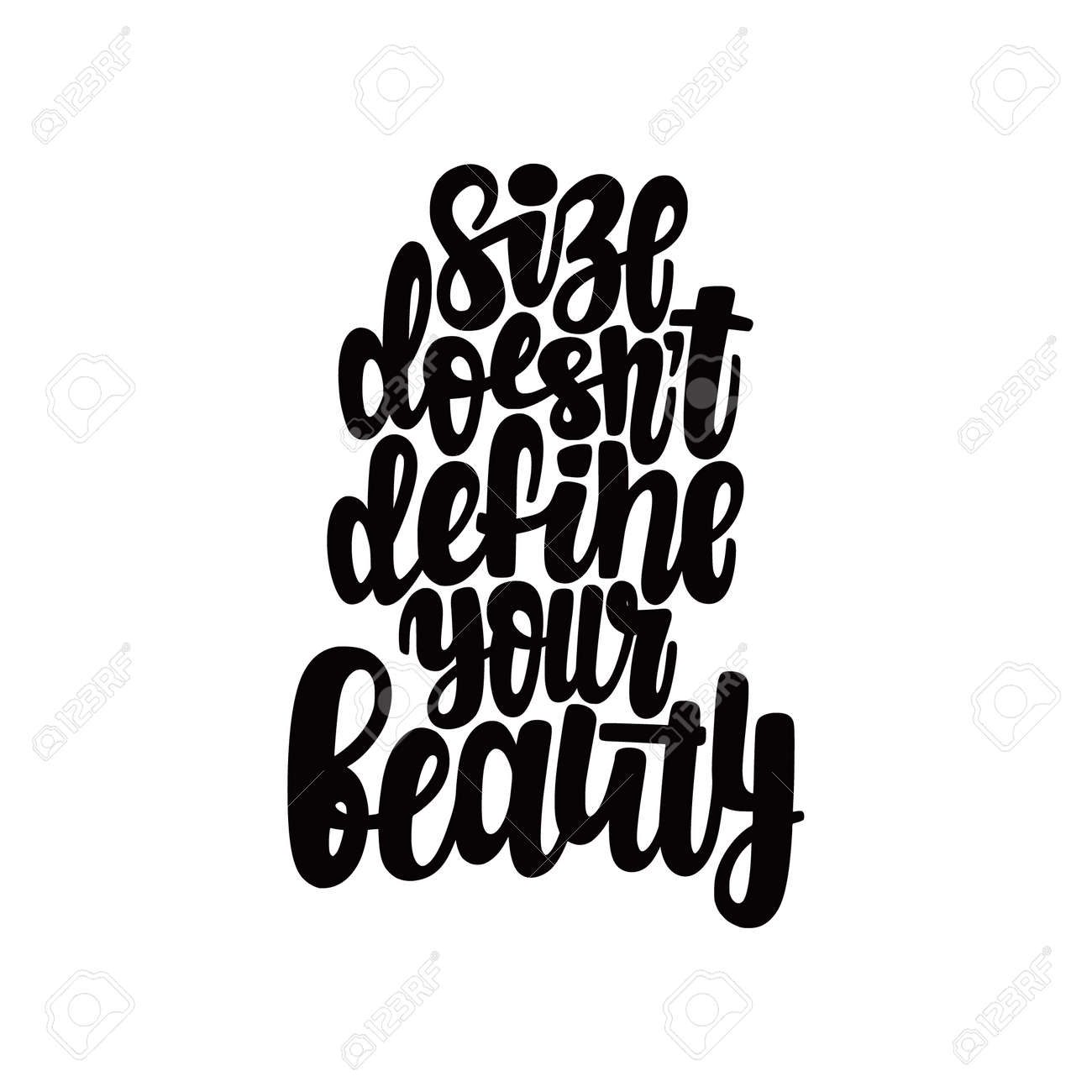 Size does not define your beauty phrase. Illustration of Body positive theme. - 156678422