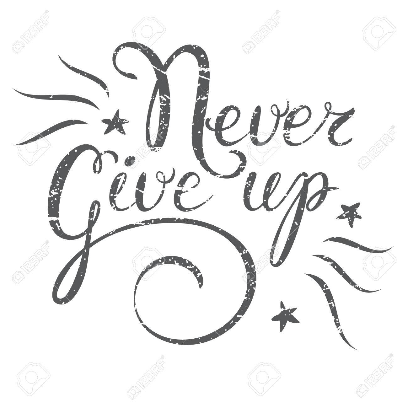 motivation quote never give up hand drawn design element for greeting card poster or
