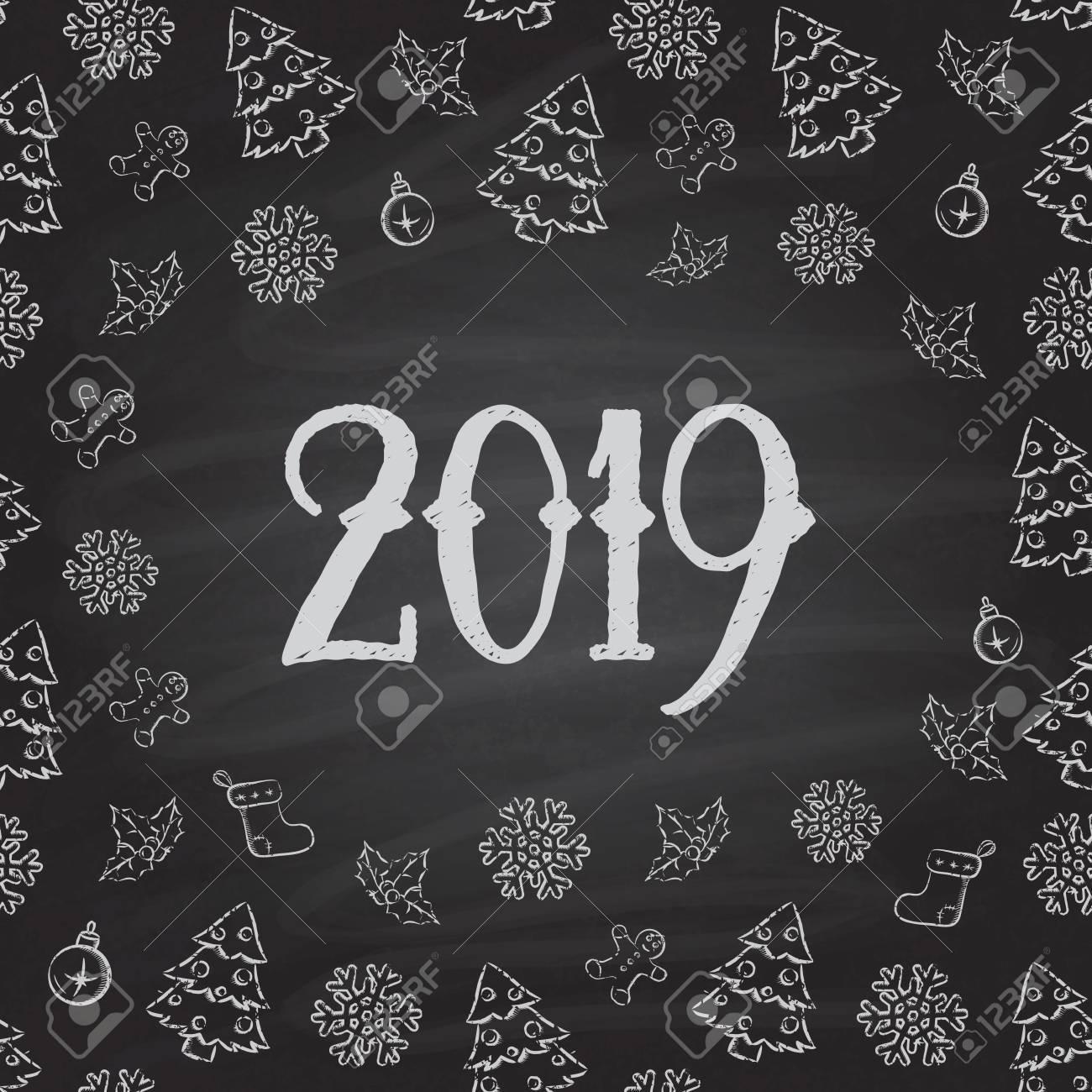 Christmas or New Year Chalkboard design. 2019 - 49792381