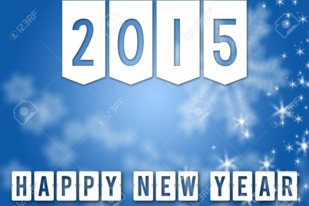 Frohes Neues Jahr 2015 Gruß Blauem Hintergrund Banner Mit Weißen ...