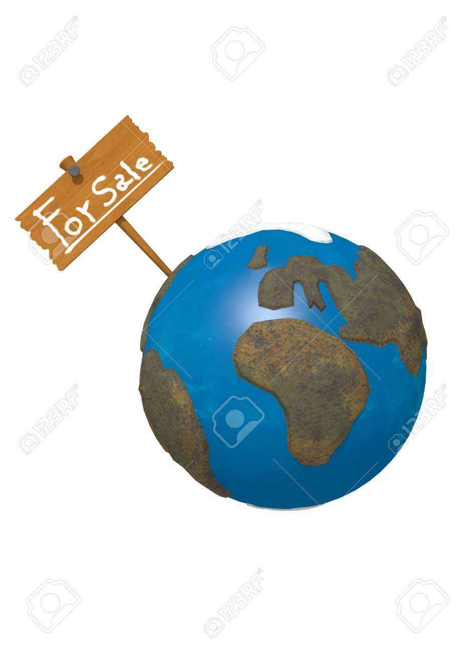 """Rendering of the Earth with a sign That it says """"For Sale"""" on white background. - 60892844"""