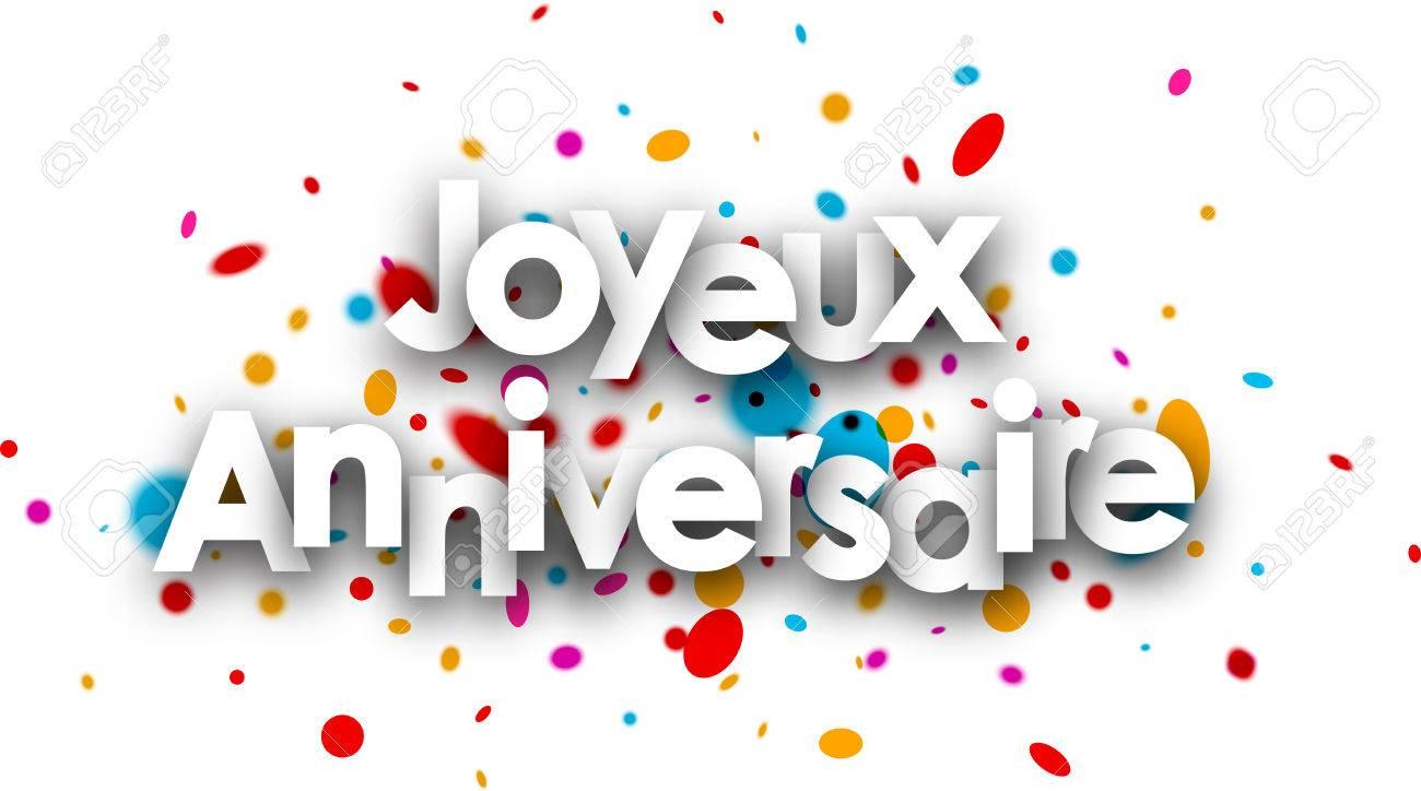 Carte Anniversaire Papier.Joyeux Anniversaire Carte De Papier Avec Des Gouttes De Couleur En Francais Vector Illustration