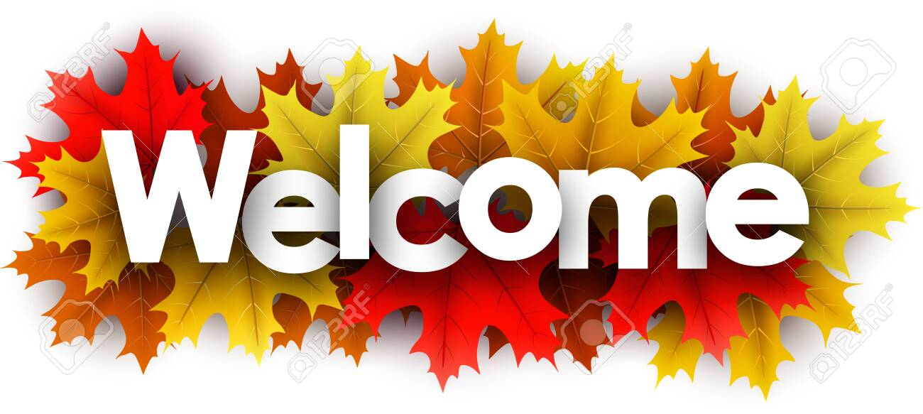 Autumn paper welcome letters over color maple leaves - Vector illustration. - 128505393
