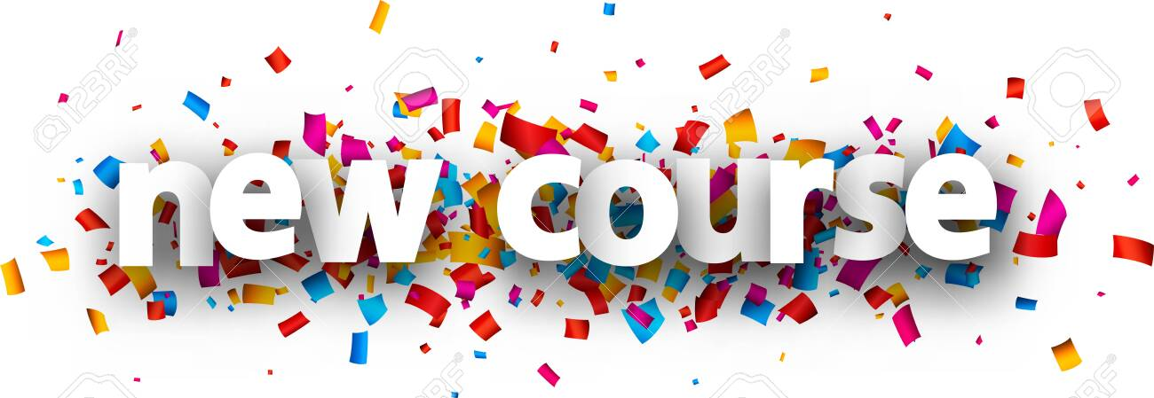 White paper new course sign over multi-colored confetti background. Vector design element for banners, posters, websites. - 144368022
