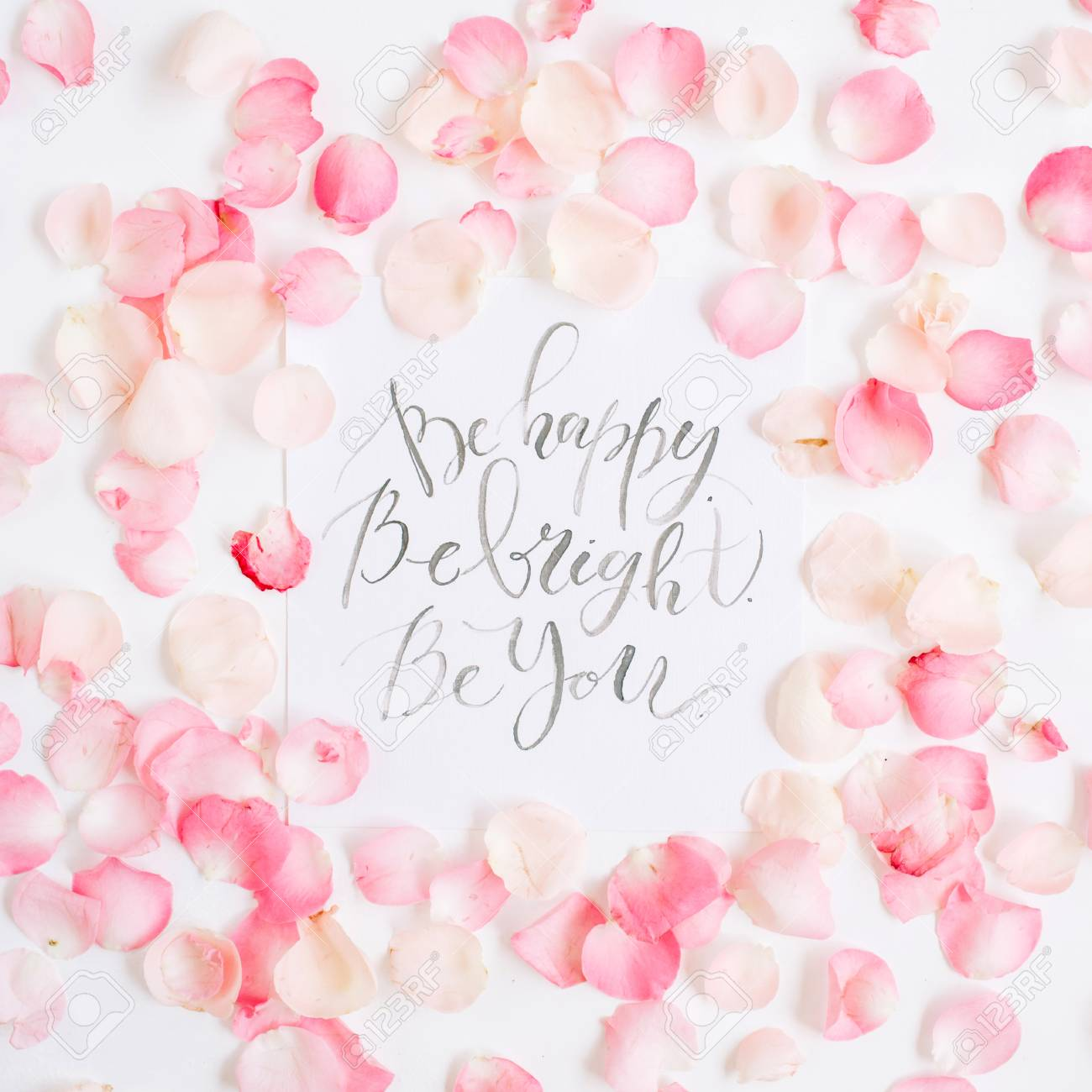 Be Bright. Be Happy. Be You. Inspirational Quote Made With Calligraphy And  Floral