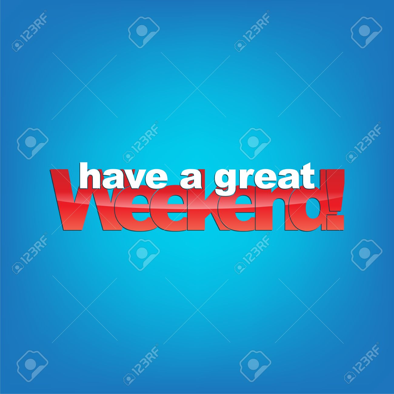 Have a great weekend! Typography background. Stock Vector - 22150696