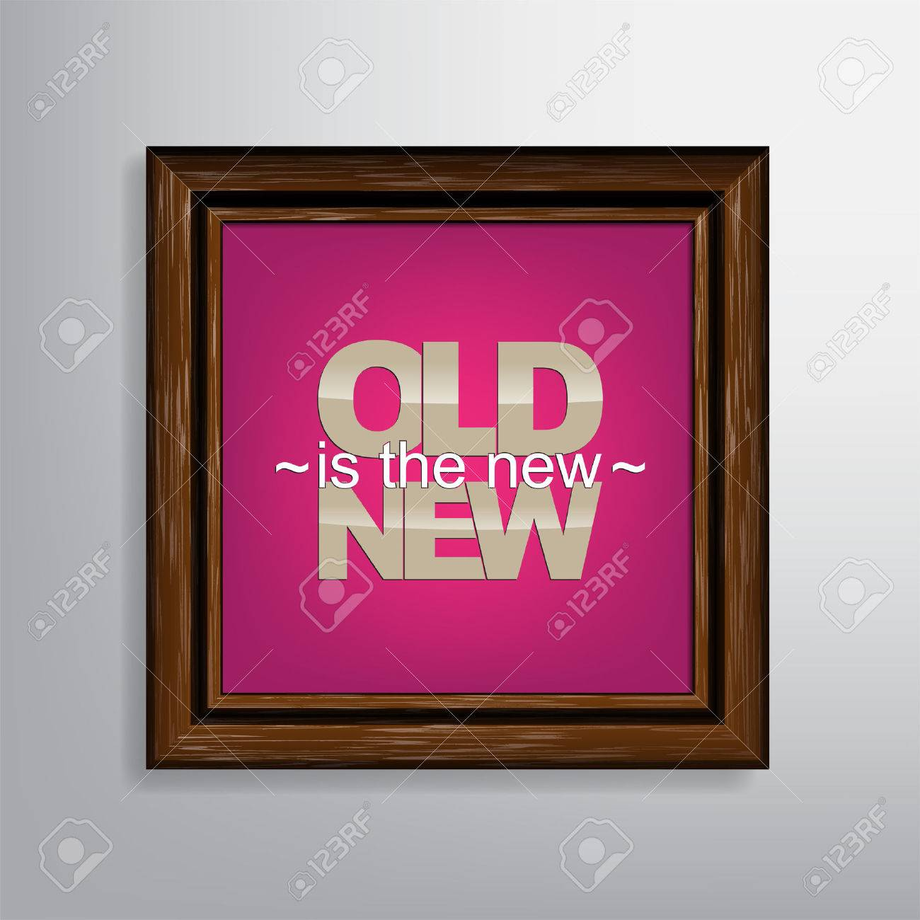 Old is the new NEW. Motivational canvas background Stock Vector - 22638514
