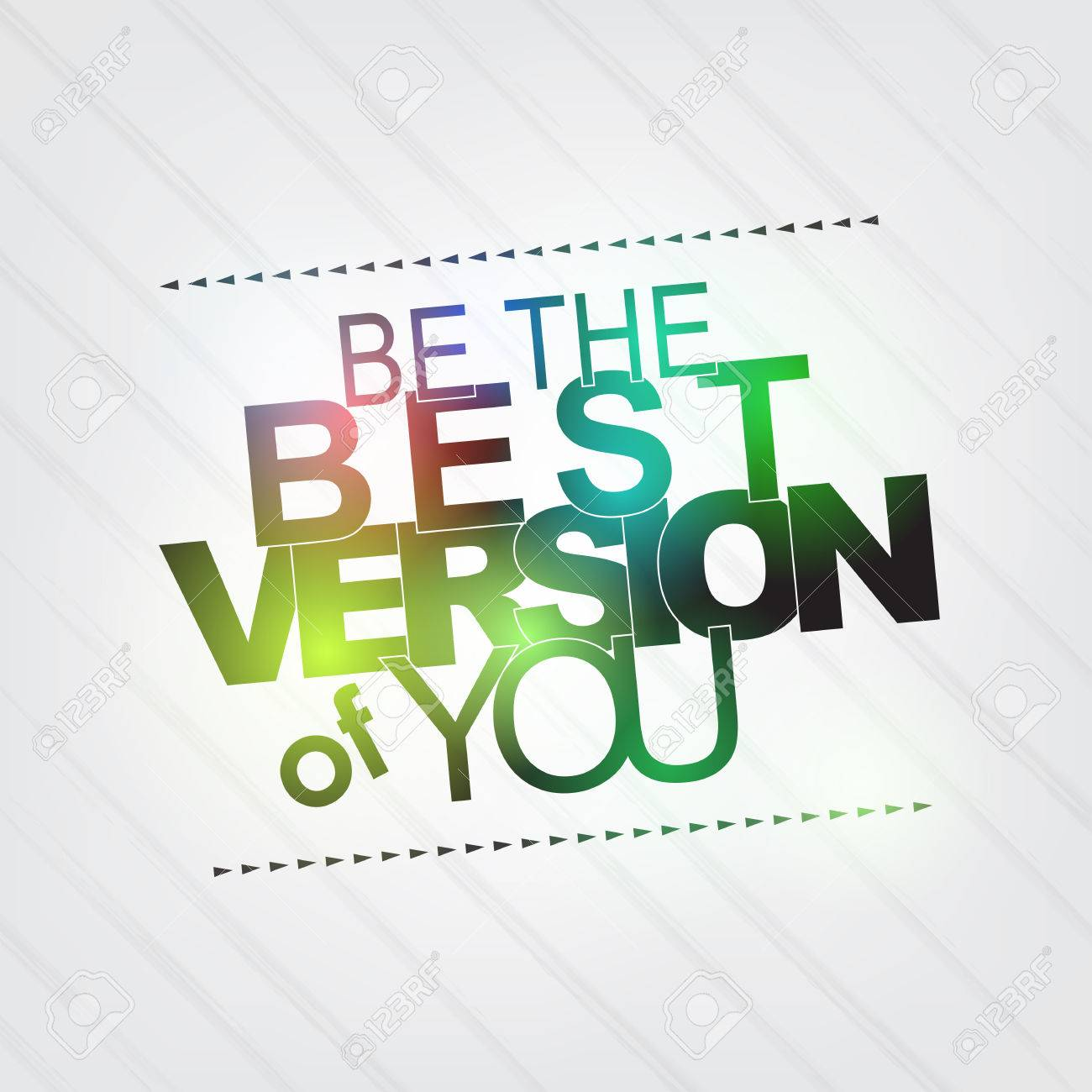 Be the best version of you. Motivational background Stock Vector - 27240375