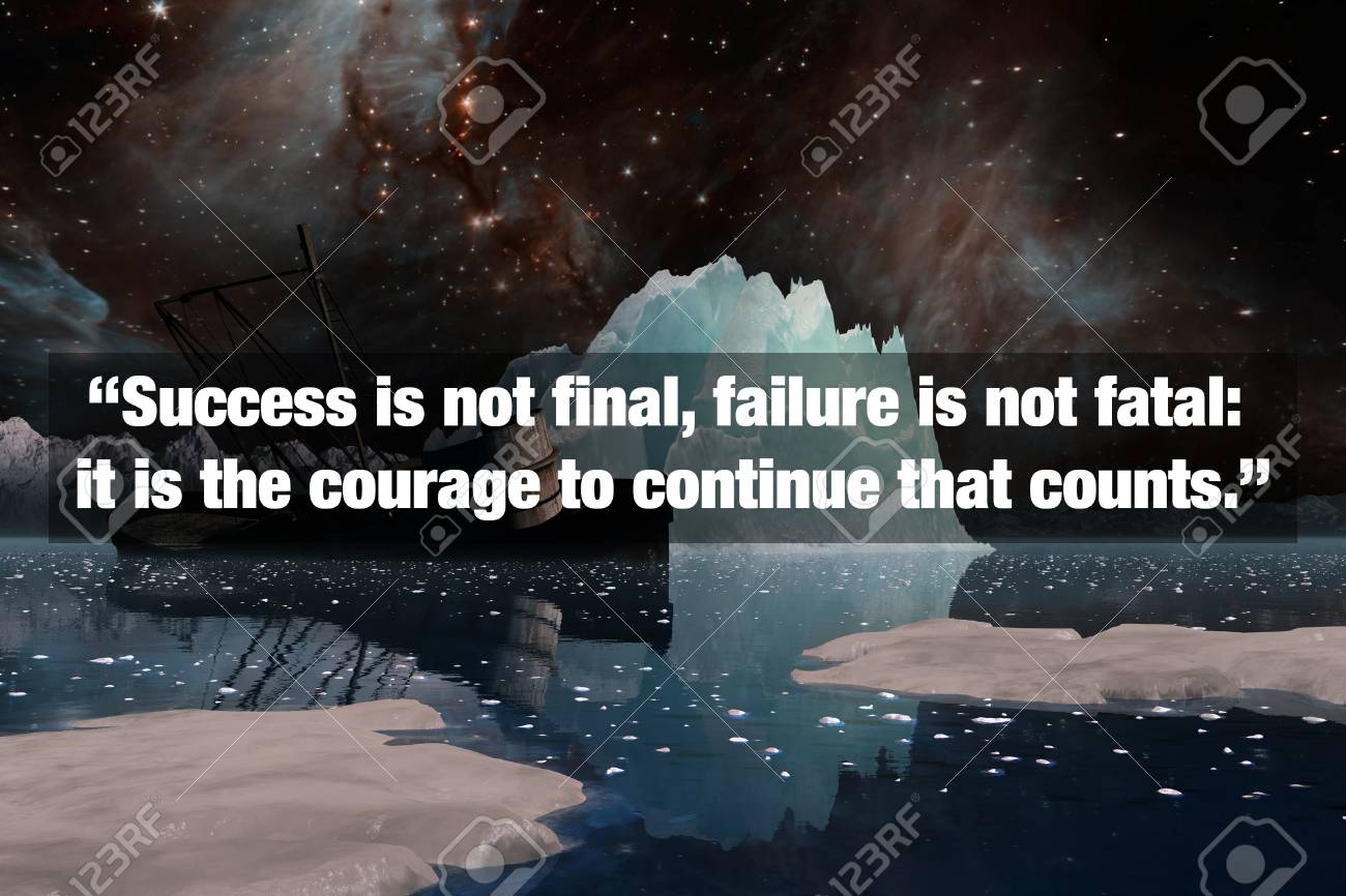 Inspirational Typographic Quote Success Is Not Final Failure Stock Photo Picture And Royalty Free Image Image 77776135