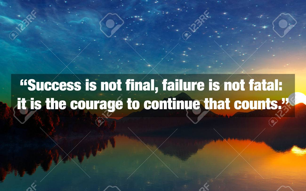 Inspirational Typographic Quote Success Is Not Final Failure Stock Photo Picture And Royalty Free Image Image 78517215