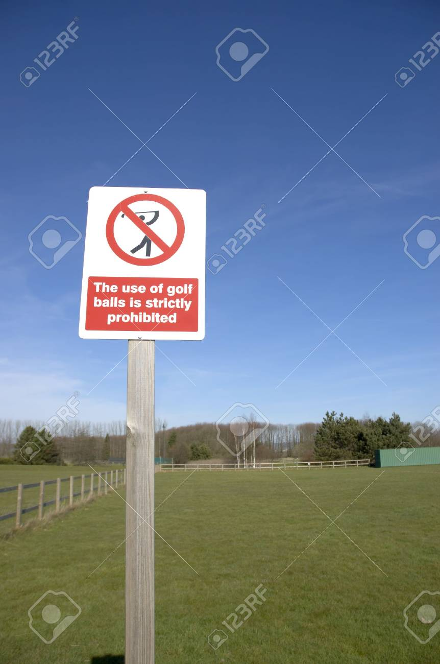 A sign saying no to Golf Balls Stock Photo - 835684