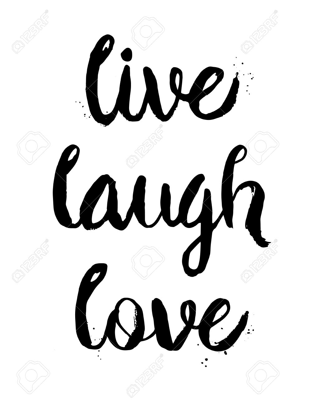 Live Laugh Love Quote Live Laugh Loveinspirational Motivational Quotevector Ink