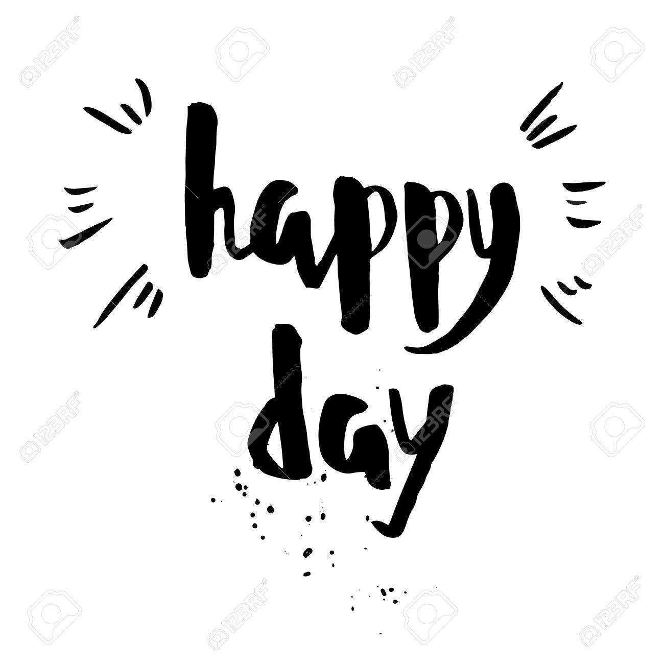 Happy Day Phrase Inspirational Motivational Quote Vector Ink