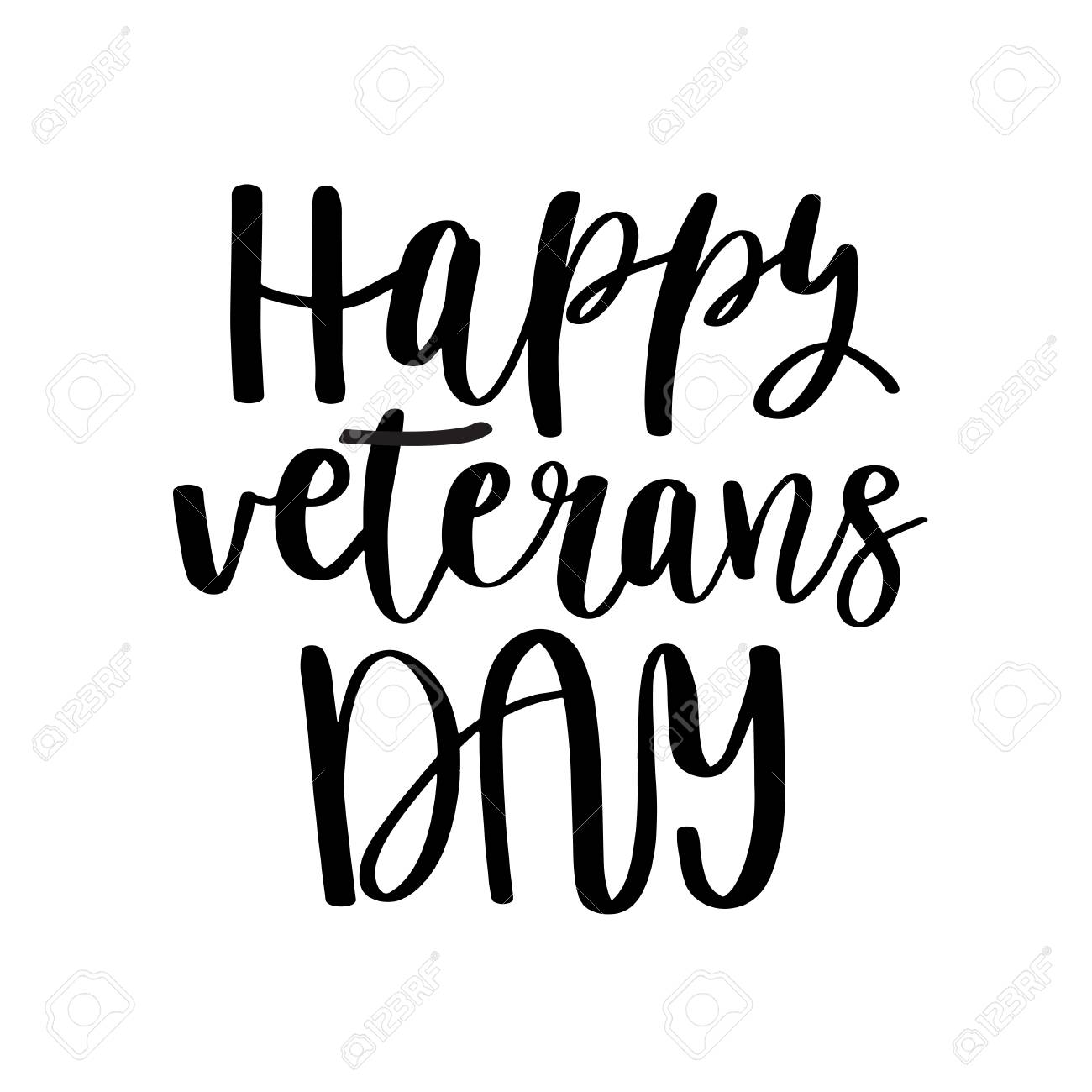 Happy Veterans Day. Black Lettering Quote On White Background. Patriotic  Lettering For Your Design