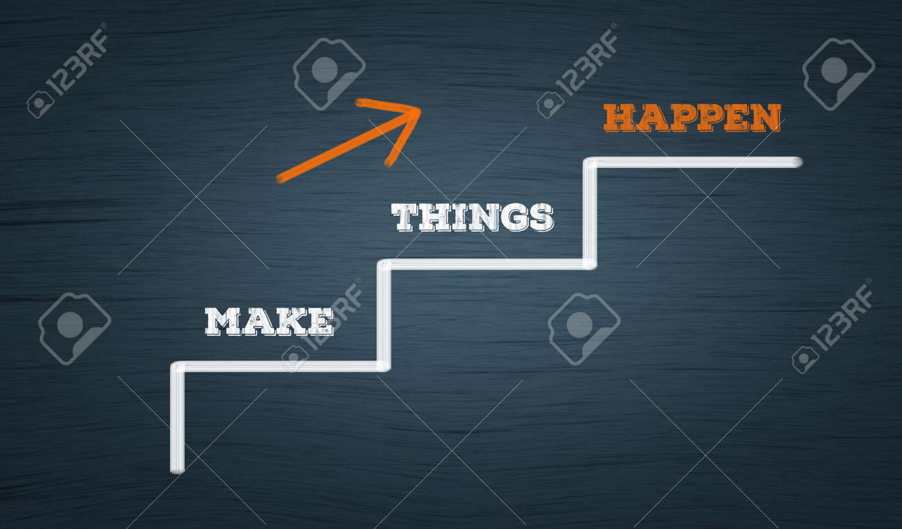 Make Things Happen. Business growth concept in Ascending stairs path with upward arrow - 165129706