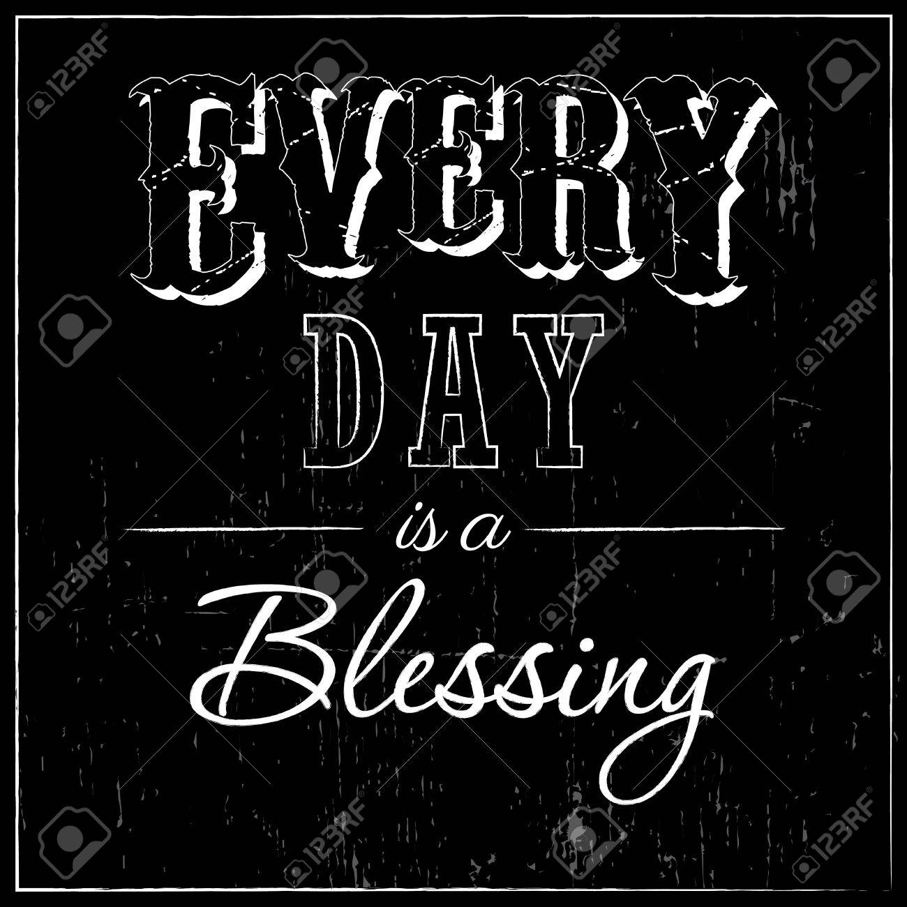 Every Day Is A Blessing Typographic Design Royalty Free Cliparts