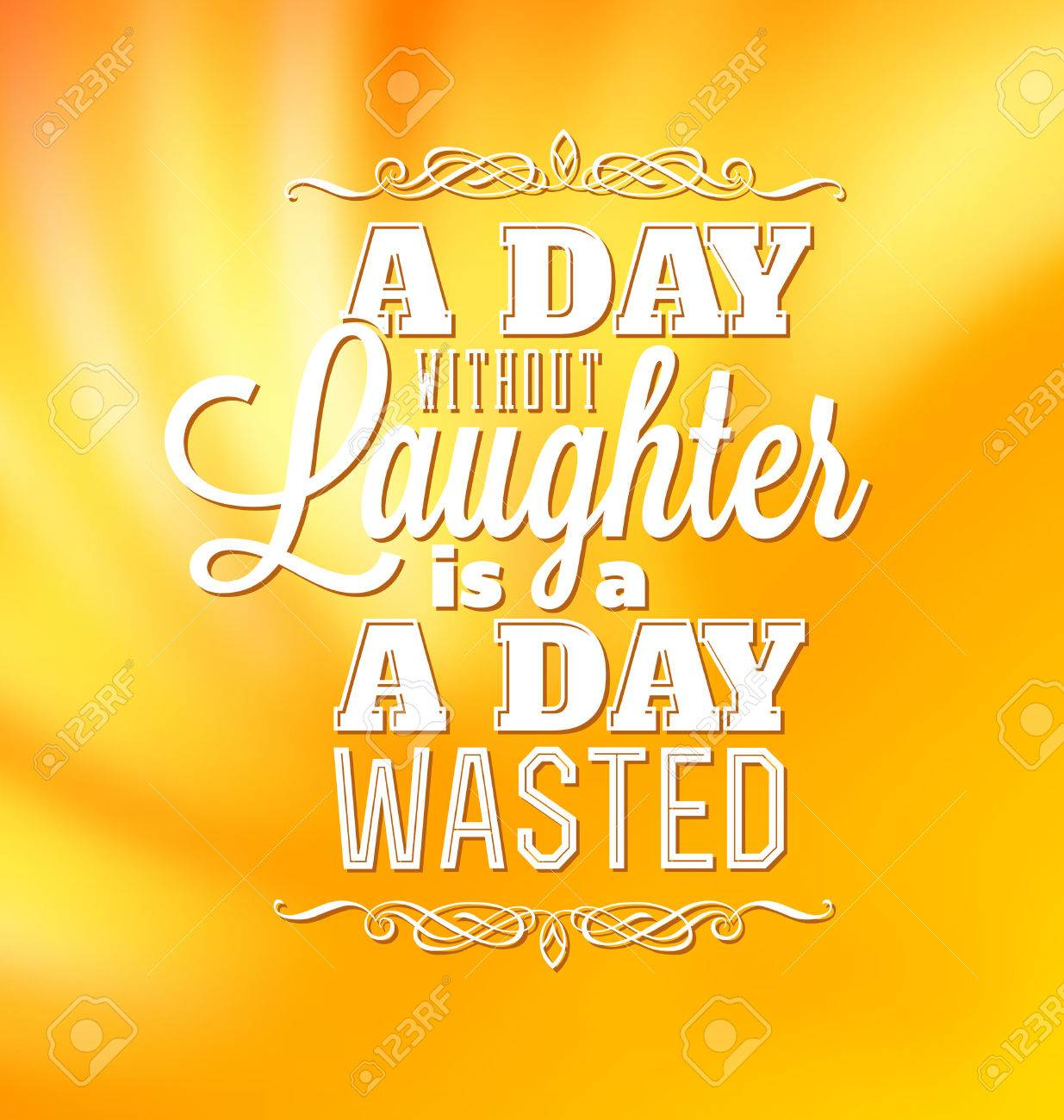 Typographic Poster Design - A day without laughter is a day wasted - 24939395