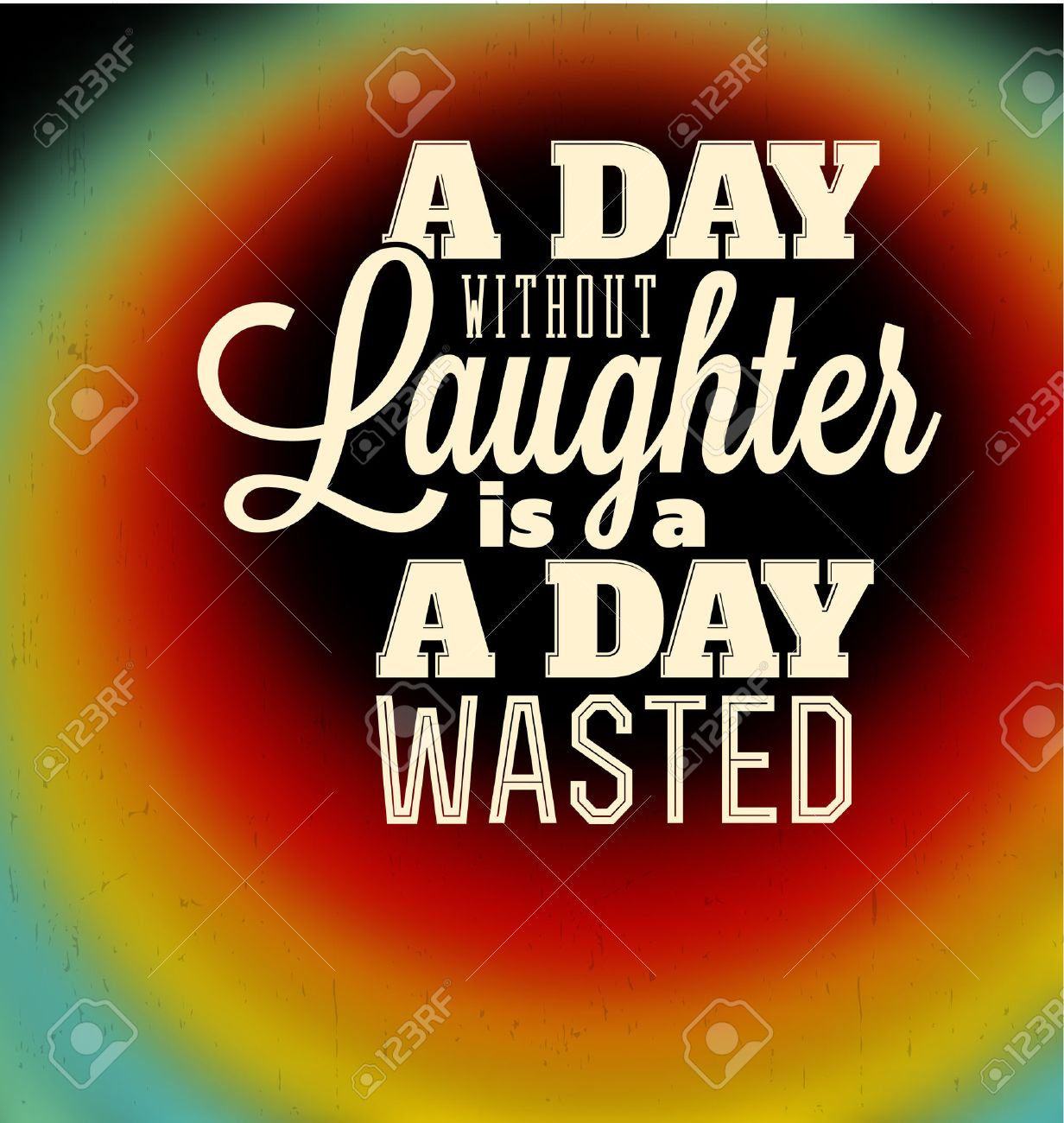 Typographic Poster Design - A day without laughter is a day wasted - 24939396