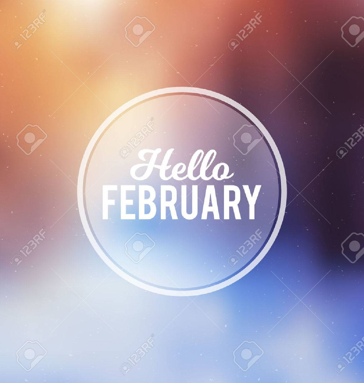 Hello February - Typographic Greeting Card Design Concept - Colorful Blurred Background with white text - 45168103